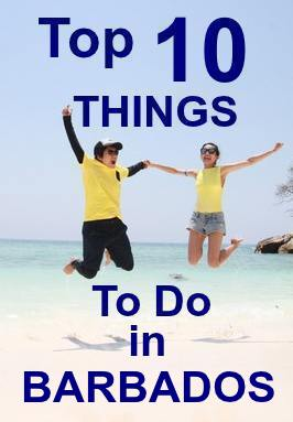 Top 10 Things To Do in Barbados